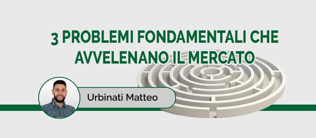 3-PROBLEMI-CHE-AVVELENANO-IL-MERCATO